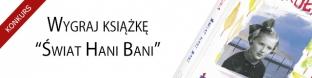 """Wygraj ksi��k� """"�wiat Hani Bani"""""""