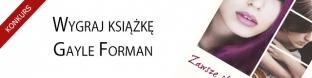 Wygraj ksi��k� Gayle Forman z ksi�garni� platon24.pl