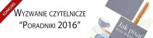 Wyzwanie czytelnicze - poradniki 2016