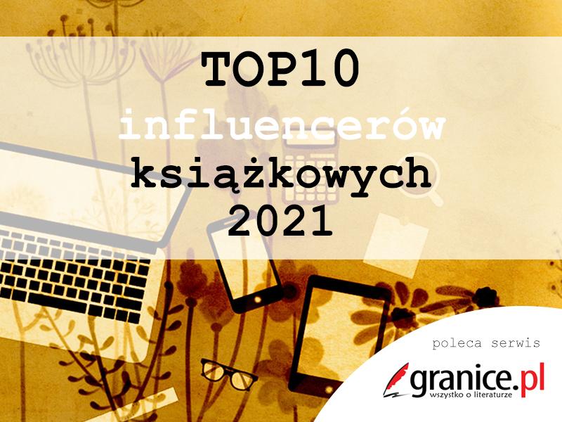 TOP Influencerów książkowych 2021
