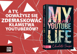 "News - Kim ona jest? Fragment książki ""My secret YouTube life"