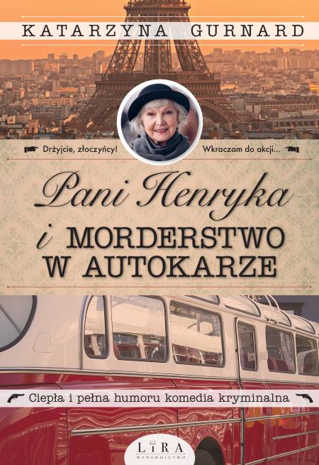"""News - Jaki ten świat mały! Fragment książki """"Pani Henryka i morderstwo w autokarze"""