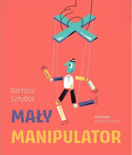 """News - Może być chłopakiem albo dziewczyną. Fragment książki """"Mały manipulator"""