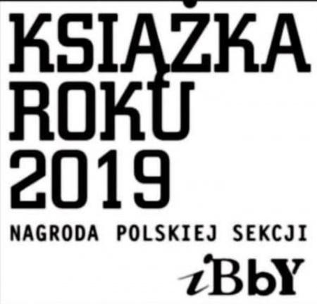 News - Oto najlepsze książki dla dzieci i młodzieży 2019! Znamy nominacje do tytułu Książki Roku 2019 polskiej sekcji IBBY
