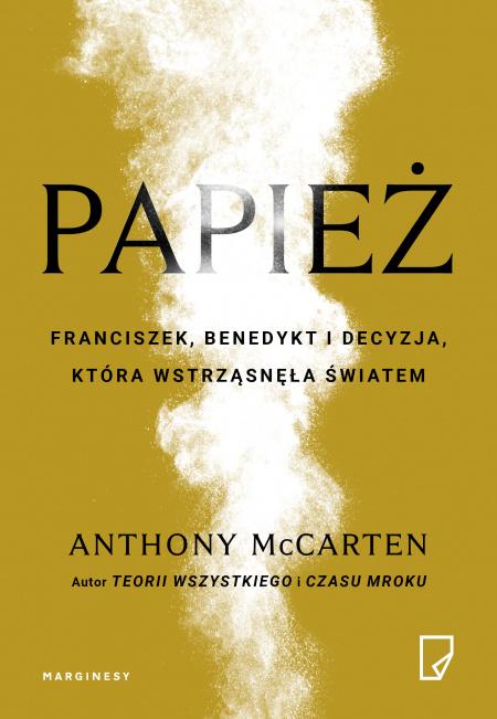 News - Papież, tradycja i... moda. Fragment książki Anthonyego McCartena