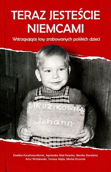 """News - My już nie mamy rodziców... Fragment książki """"Teraz jesteście Niemcami"""