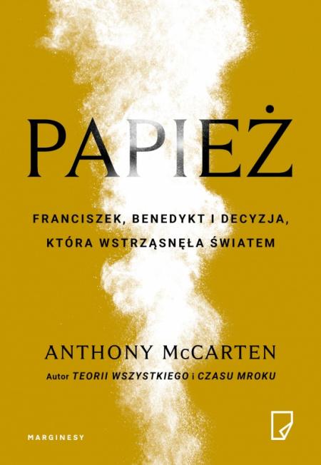 """News - Pozwólcie mi odejść do domu Ojca. Fragment książki """"Papież"""