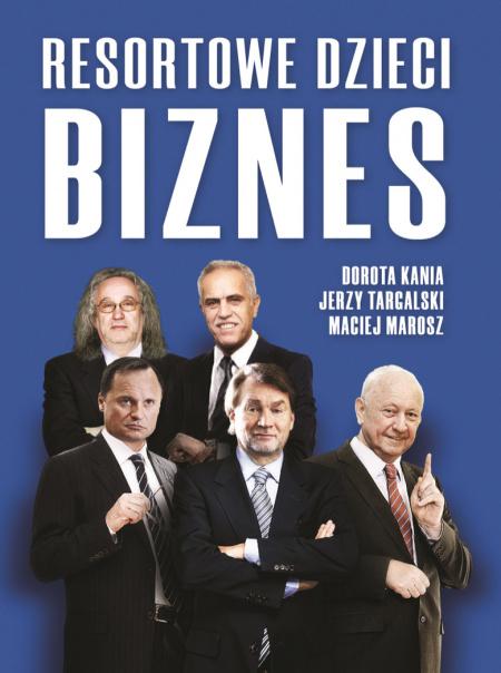 """News - Premiera książki """"Resortowe dzieci. Biznes"""