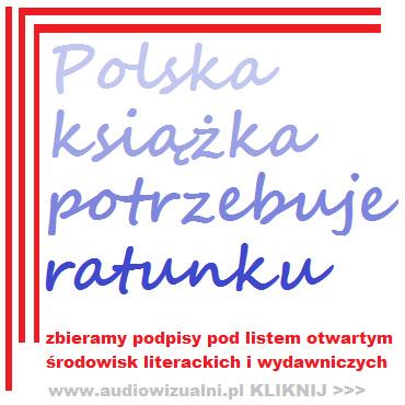 News - Polska książka potrzebuje ratunku? Apel wydawców i autorów