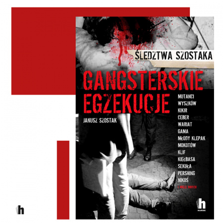 """News - Nie oszukał śmierci. Fragment książki """"Gangsterskie egzekucje"""