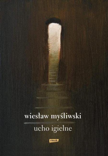 News - Przeczytaj fragmenty nowej powieści Wiesława Myśliwskiego – Ucho igielne!