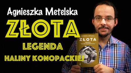 """News - Sportsmenka, aktywistka.... poetka! Obejrzyjcie nasz film o """"Złotej. Legendzie Haliny Konopackiej"""
