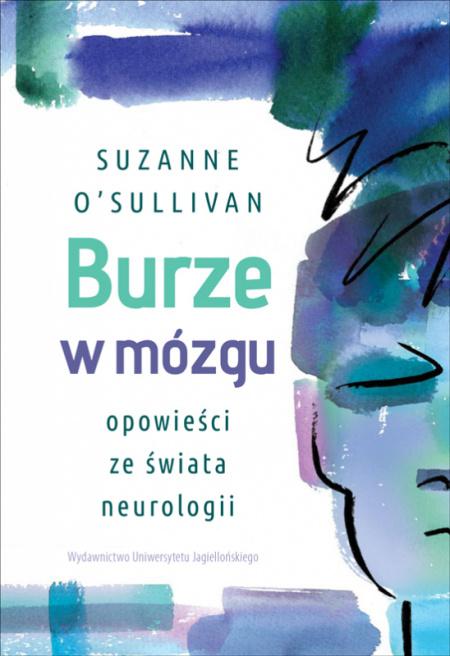"""News - Pomóżcie mi, proszę. Fragment książki """"Burze w mózgu. Opowieści ze świata neurologii"""