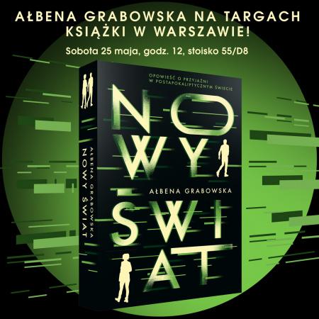 News - 25 V: Ałbena Grabowska na Warszawskich Targach Książki