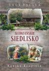 okładka - Saga Polska. Słowiańskie siedlisko