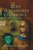Okładka ksiązki - Sny o terrorze i śmierci