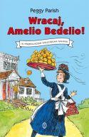 Okładka książki - Wracaj, Amelio Bedelio!