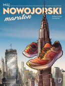 Okładka - Mój nowojorski maraton