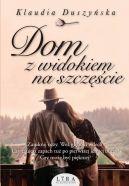 Okładka książki - Dom z widokiem na szczęście