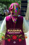 Okładka - Bułgaria. Złoto i Rakija