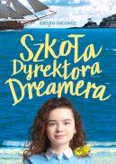 Okładka książki - Szkoła dyrektora Dreamera