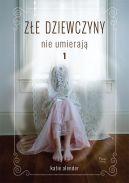 Okładka książki - Złe dziewczyny nie umierają