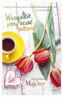 Okładka ksiązki - Wszystkie pory uczuć. Wiosna