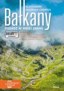 Okładka - Bałkany. Podróż w mniej znane