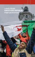 Okładka - Gorsze dzieci Republiki. O Algierczykach we Francji