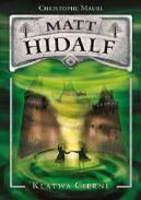 Okładka książki - Matt Hidalf i Klątwa Cierni
