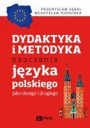 Okładka - Dydaktyka i metodyka nauczania języka polskiego jako obcego i drugiego