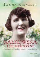 Okładka ksiązki - Nałkowska i jej mężczyźni
