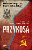 Okładka - Przykosa. Bohater z AK - zdrajca z UB. Śledztwo śladami Redera
