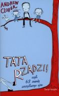 Okładka książki - Tata rządzi czyli 63 zasady szczęśliwego ojca