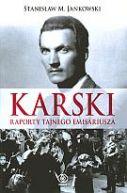 Okładka ksiązki - Karski. Raporty tajnego emisariusza