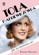 Okładka książki - Tola Mankiewiczówna. Jak za dawnych lat