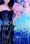 Okładka ksiązki - Snowballs in Hell