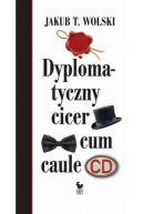 Okładka - Dyplomatyczny cicer cum caule