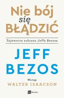 Okładka - Nie bój się błądzić. Tajemnice sukcesu Jeffa Bezosa