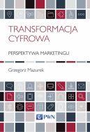 Okładka - Transformacja cyfrowa - perspektywa marketingu