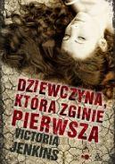 Okładka książki - Dziewczyna, która zginie pierwsza