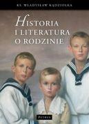 Okładka książki - Historia i literatura o rodzinie