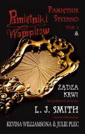 Okładka książki - Pamiętniki wampirów. Pamiętnik Stefano T. 2: Żądza krwi