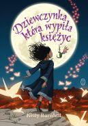Okładka ksiązki - Dziewczynka, która wypiła księżyc