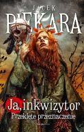 Okładka ksiązki - Ja, inkwizytor. Przeklęte przeznaczenie