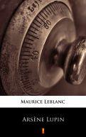 Okładka książki - Arsene Lupin. Tom 1. Dżentelmen włamywacz