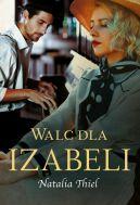 Okładka książki - Walc dla Izabeli