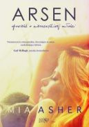 Okładka książki - Arsen. Opowieść o nieszczęśliwej miłości