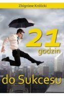 Okładka książki - 21 godzin do sukcesu