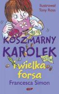 Okładka - Koszmarny Karolek i wielka forsa